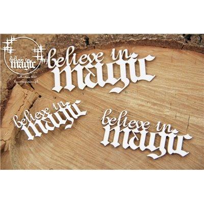 Believe in MAGIC - napis