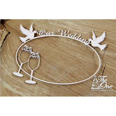 The one - Our Wedding - frame with glasses