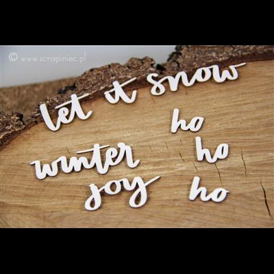 Just chillin - Inscriptions let it snow